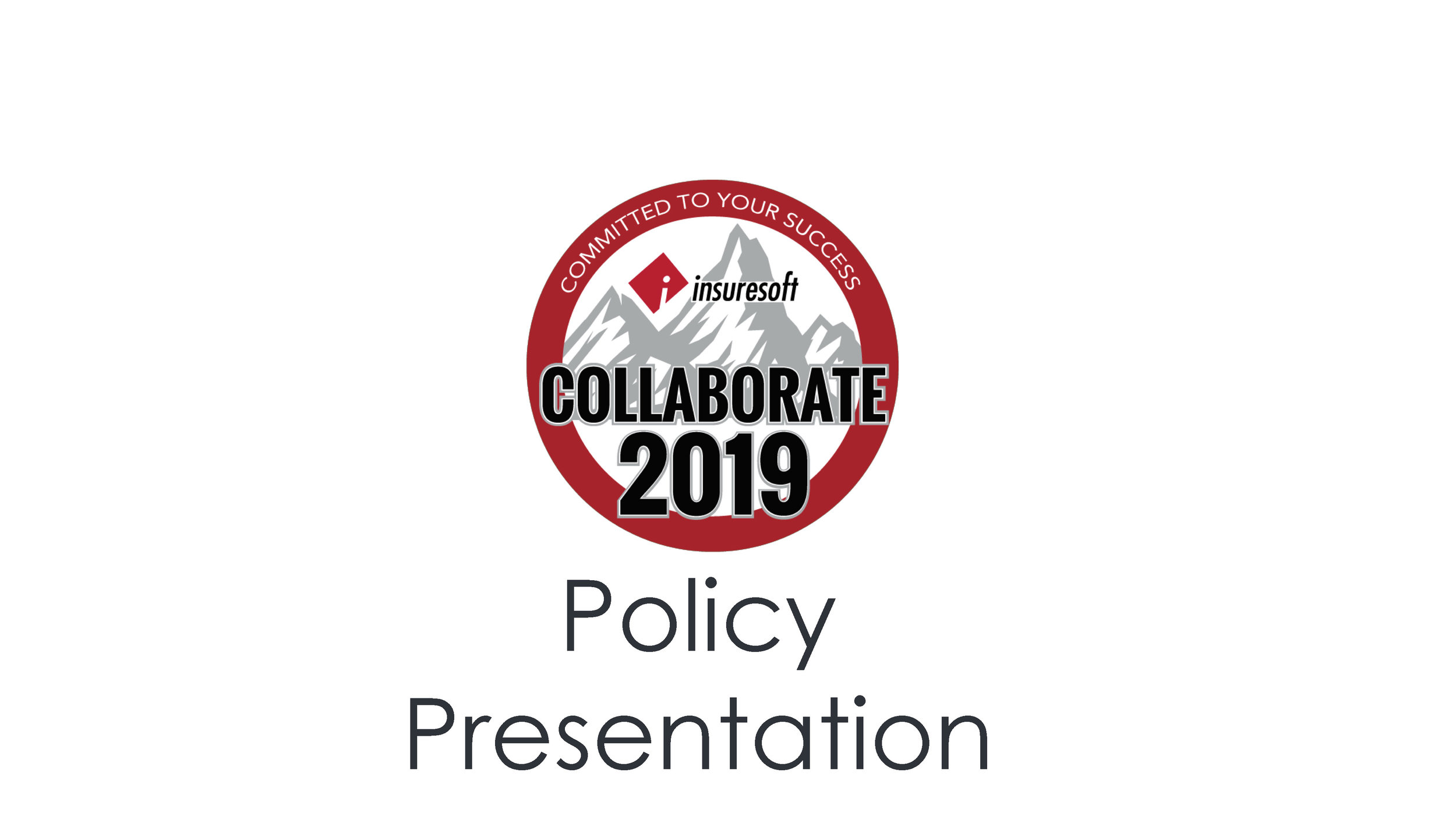 Policy Presentation & Roundtable