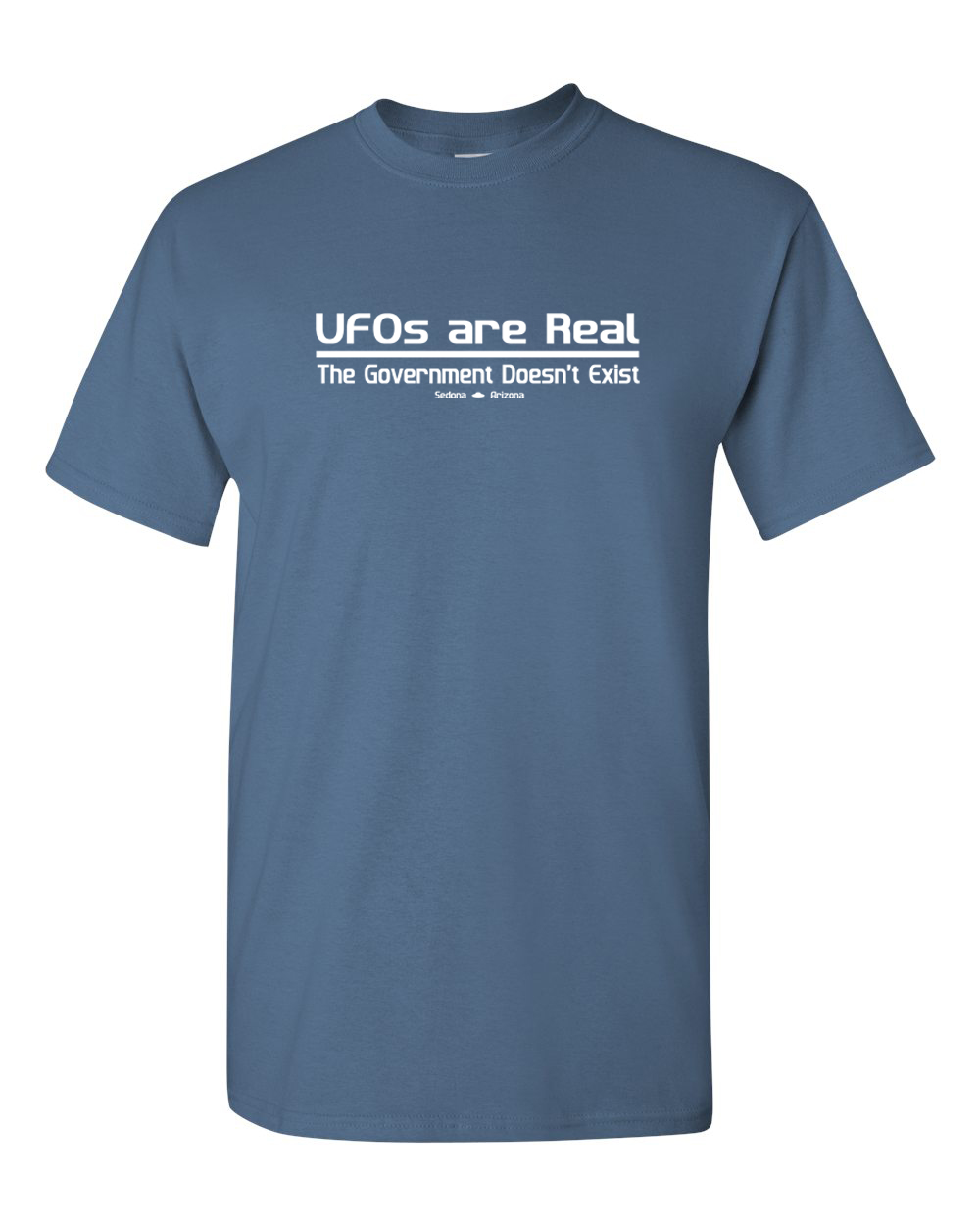 UFO_UFOs_Are_Real_Government_Doesn't_Exit_shirt_Sedona_Xfiles_conspiracy_coverup_funny