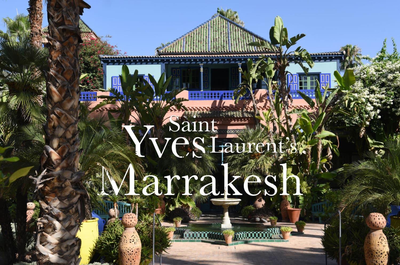 Yves Saint Laurent's Marrakesh