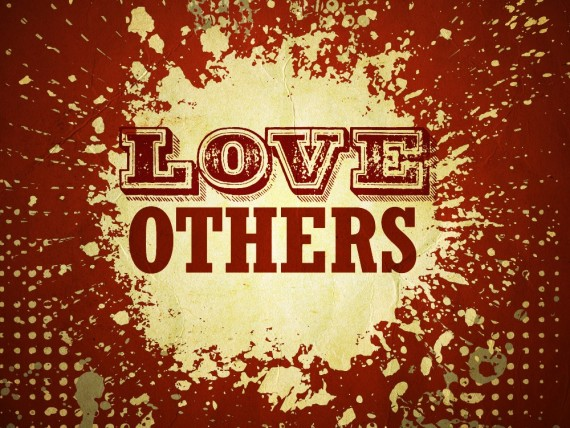 love-others_t_nv-570x428.jpg