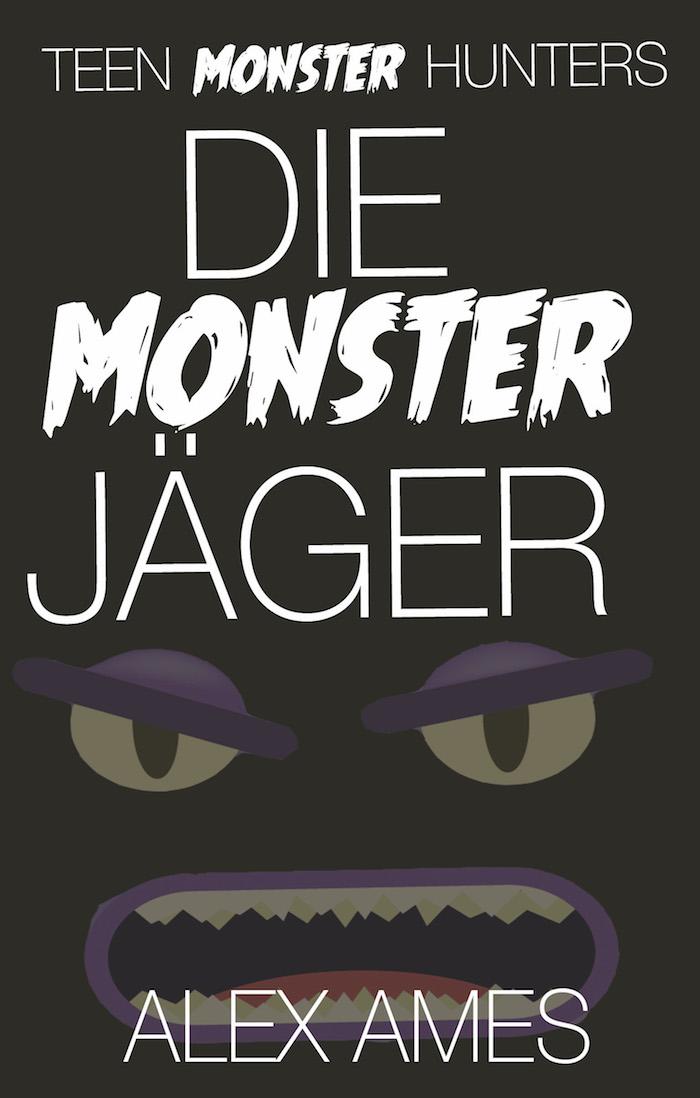Alex Ames Die Monsterjäger eBook RGB klein Kopie.jpg