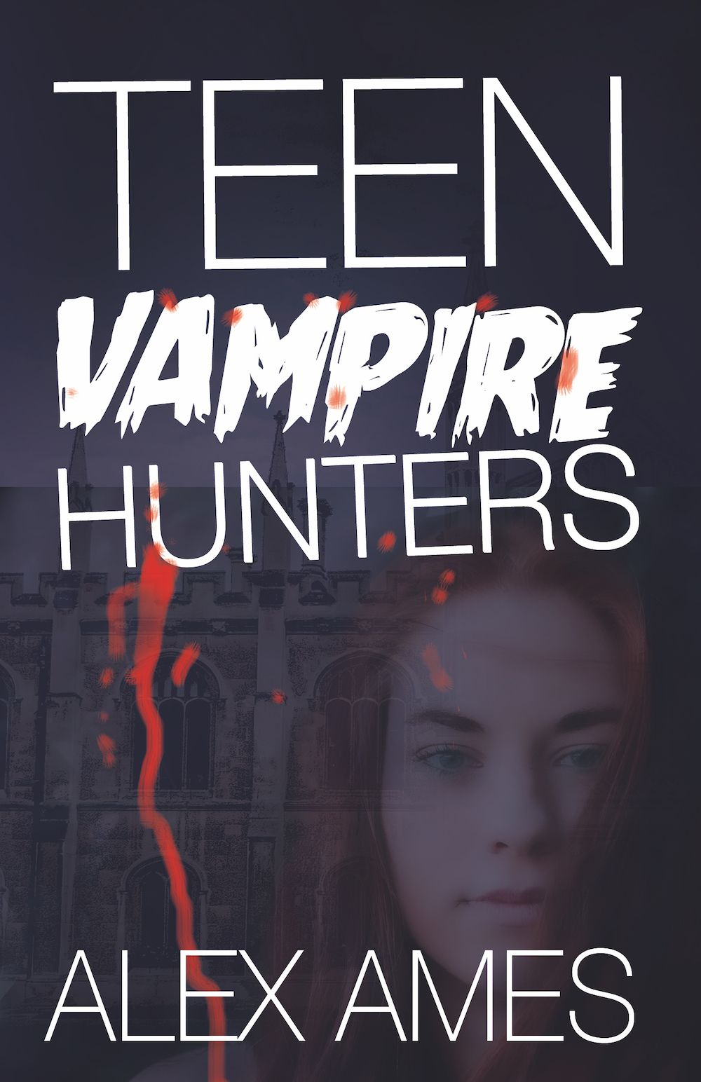 Teen Vampire Hunters Alex Ames eBook Cover