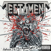 TESTAMENT Return To The Apocalyptic City Release Date: April 1993