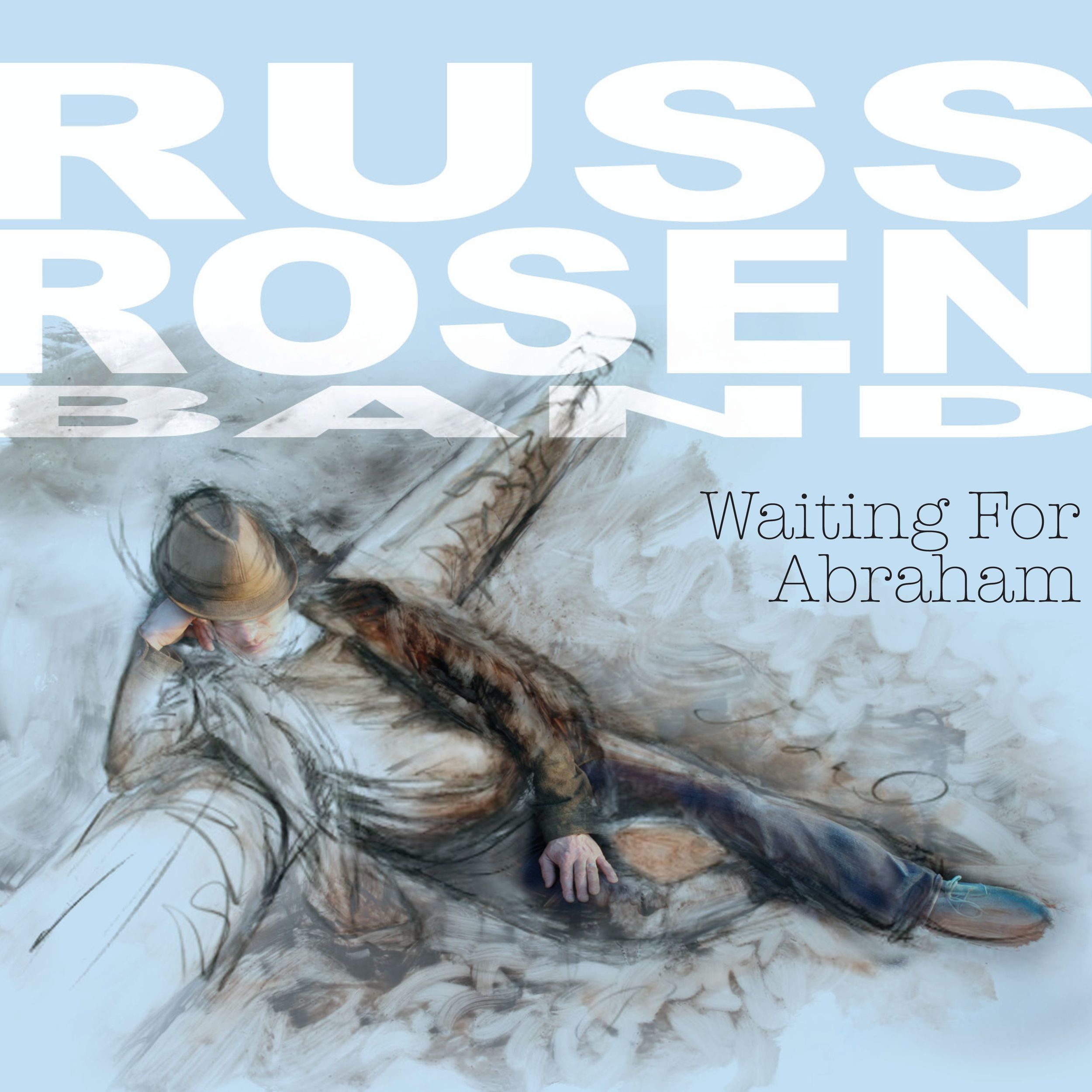Russ Rosen Band, Waiting For Abraham