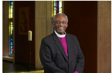 The Most Rev. Michael Curry  Presiding Bishop of the Episcopal Church