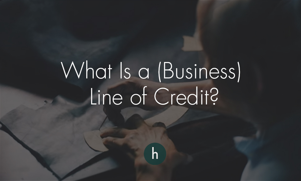What is a business line of credit.jpg