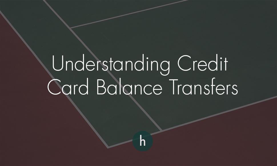 Understanding Credit Card Balance Transfers.jpg