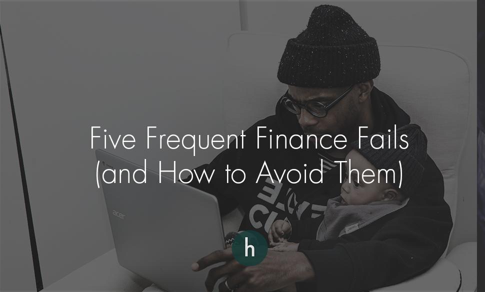 Five Frequent Finance Fails.jpg