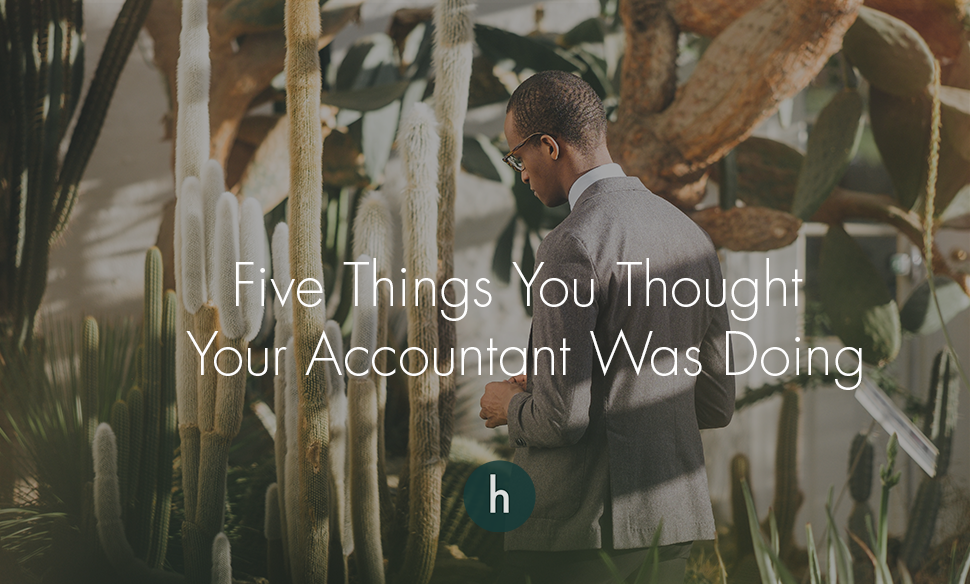 Five Things You Thought Your Accountant Was Doing.png