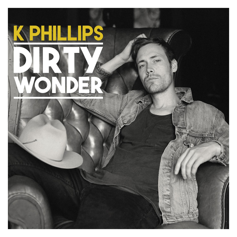 K Phillips-Dirty Wonder-cover.jpg