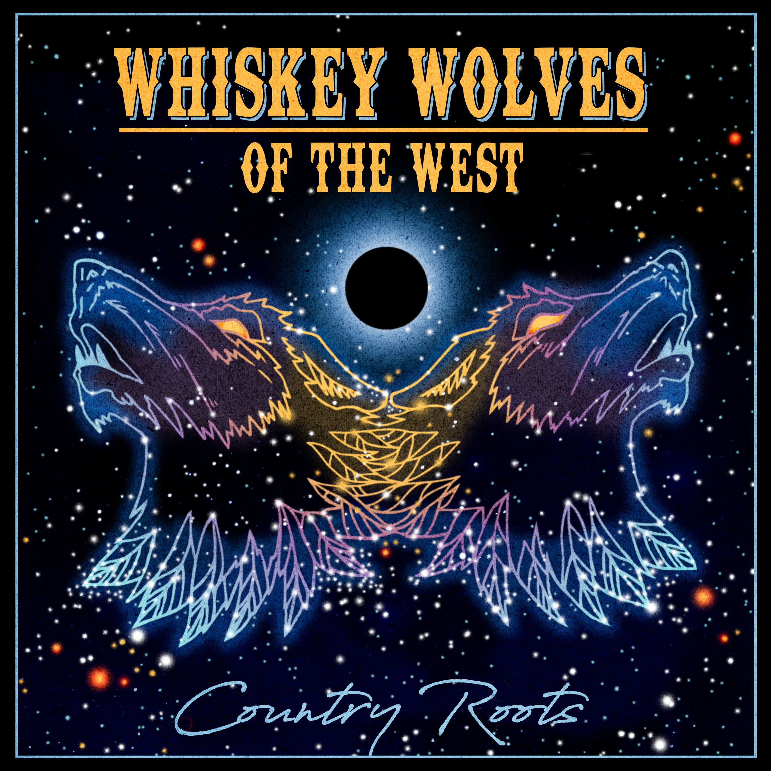 Whiskey Wolves Country Roots.jpg
