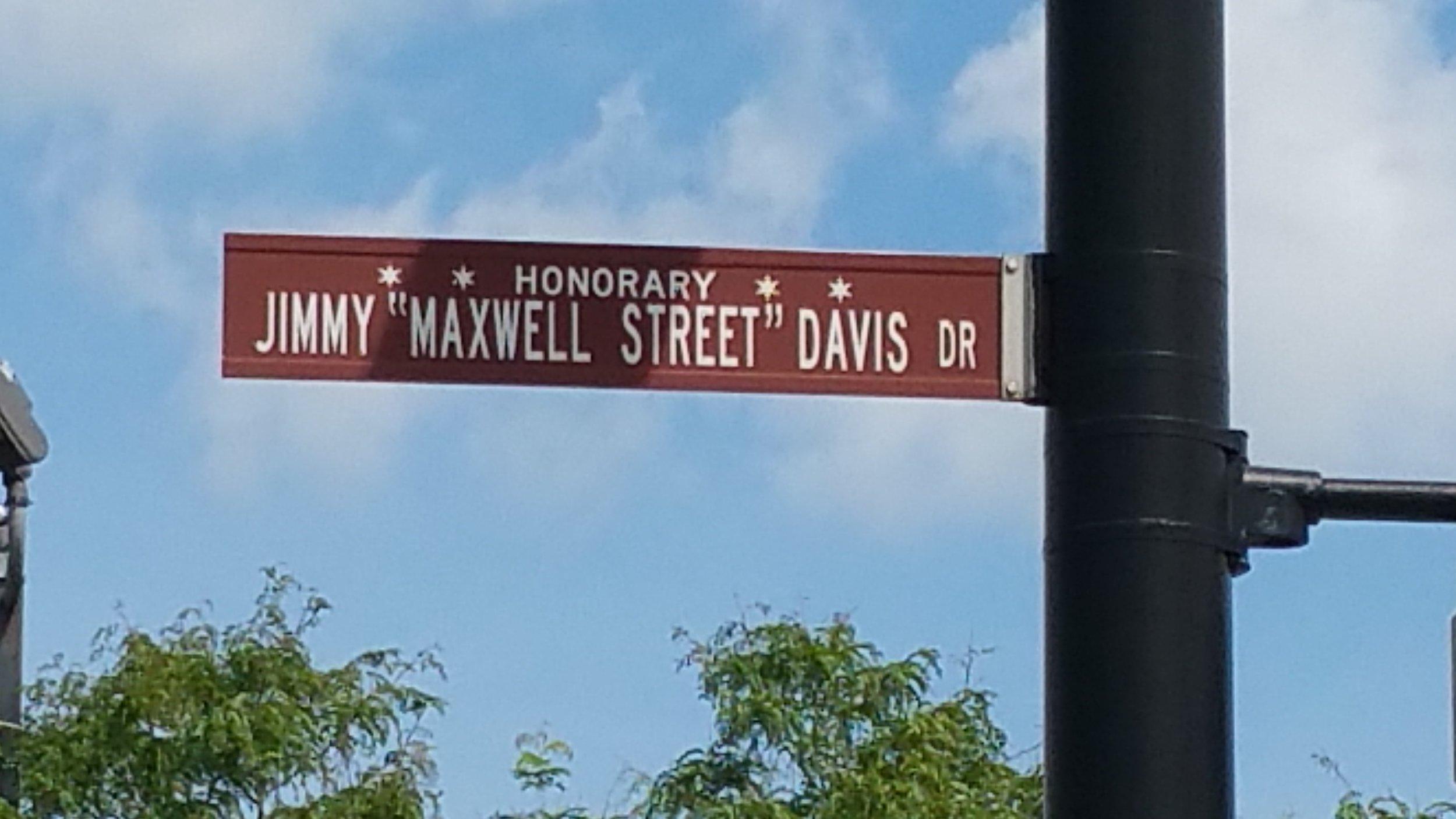 Honorary Jimmy Maxwell Street Davis Drive - Chicago.jpg