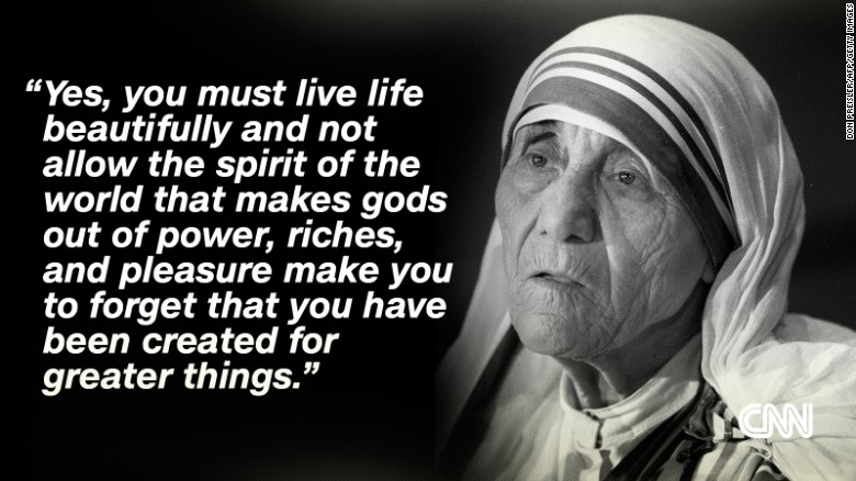 Photos:  CNN :Mother Teresa: The 'Saint of the Gutters' in her own words