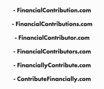 FinancialContribution.com (FC) Portfolio   The FinancialContribution.com Portfolio is a group of 6+ finance domain names that create a valuable digital asset and have a combined referral reward of $250k
