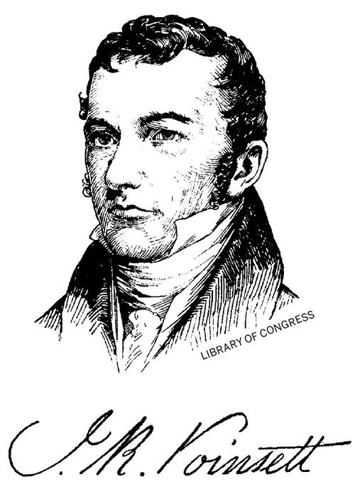 Joel R. Poinsett (1779-1851) was Secretary of War and America's first diplomat to serve in Chile.