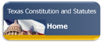 Link to Texas Constitution and Statutues