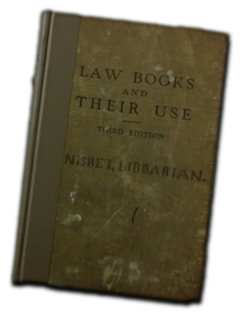 Mr. Nisbet's copy of  Law Books and Their Use, 3d .  Click to enlarge .