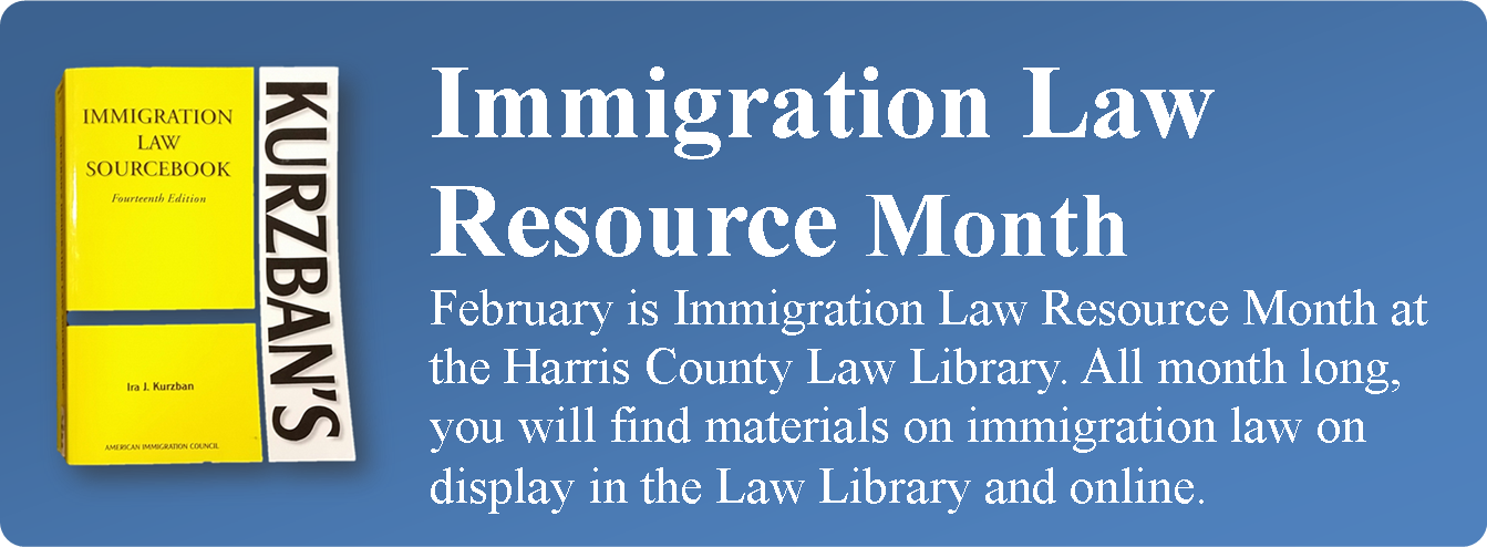 Immigration Law Resource Month banner