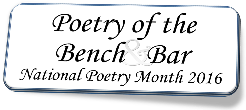 Poetry of the Bench and Bar - National Poetry Month 2016 at the Harris County Law Library