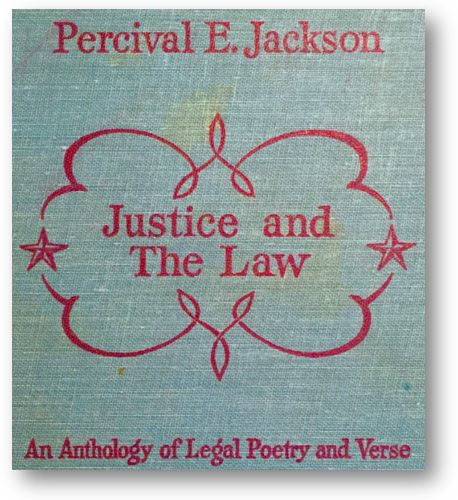 Celebrating National Poetry Month at the Harris County Law Library. Book Cover:Justice and The Law: An Anthology of Legal Poetry and Verse