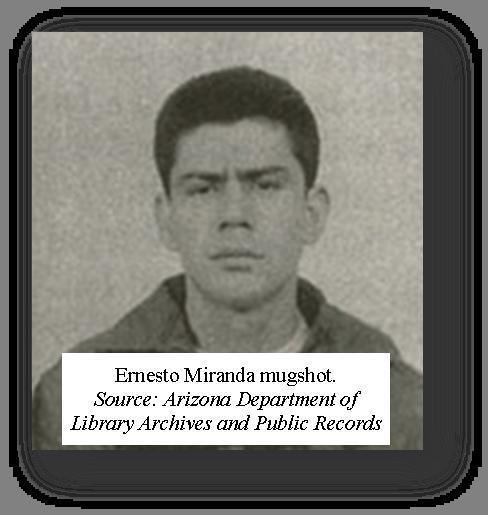 Ernesto Miranda mugshot.  Source, Arizona Department of Library Archives and Public Records  - click to visit University of Texas Tarlton Law Library's webpage on  Miranda v. Arizona