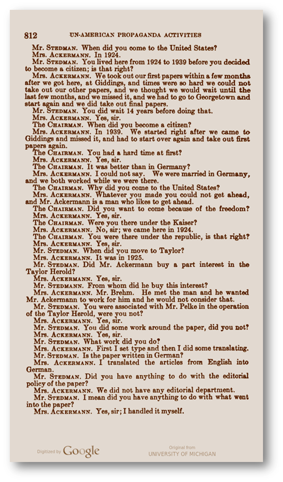 Frieda Ackermann's testimony before the U.S. House Un-American Activities Committe - click to enlarge.   Visit Google Books for a digitized version of the Ackermann's testimony before the U.S. House Un-American Activities Committee from the University of Michigan Government Documents Collection.