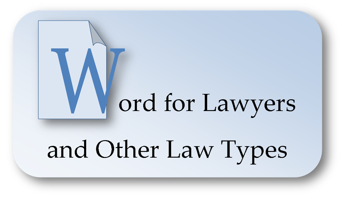 """""""Word for Lawyers and Other Law Types"""" - click to view on-demand training videos from the Legal Tech Institute at the Harris County Law Library."""