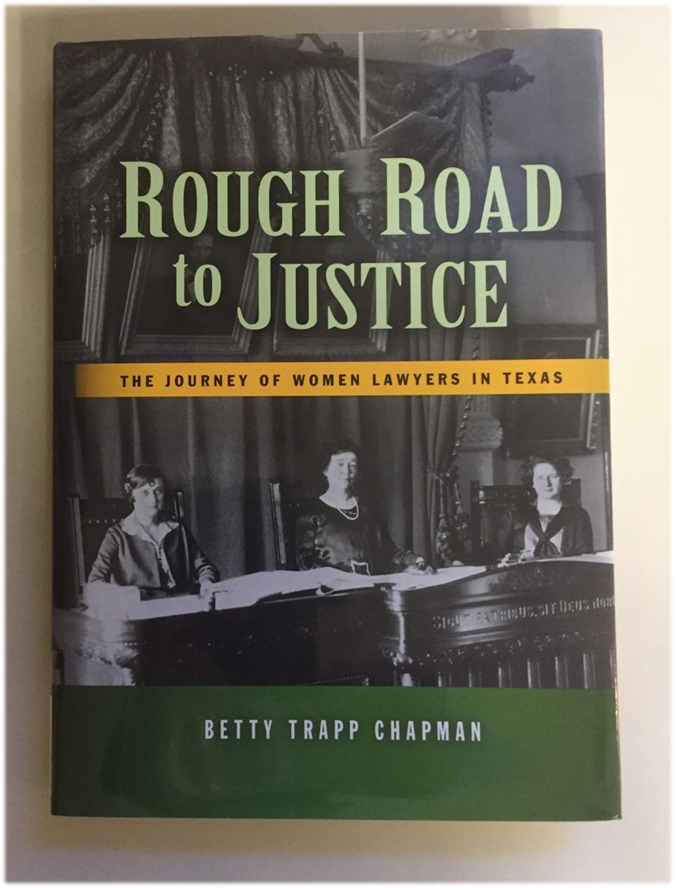 By Betty Trapp Chapman  Published by Texas Bar Books (2008)  KF 299 .W6 .C457 2008