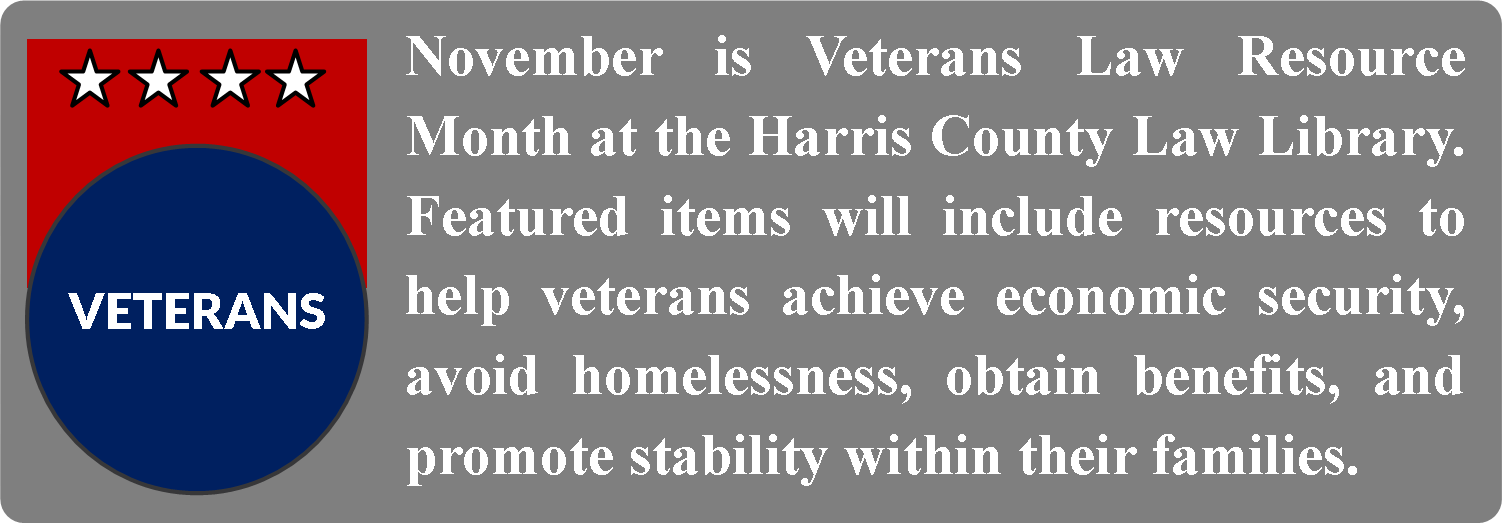 The Harris County Law Library salutes those who have served. Happy Veterans Day!