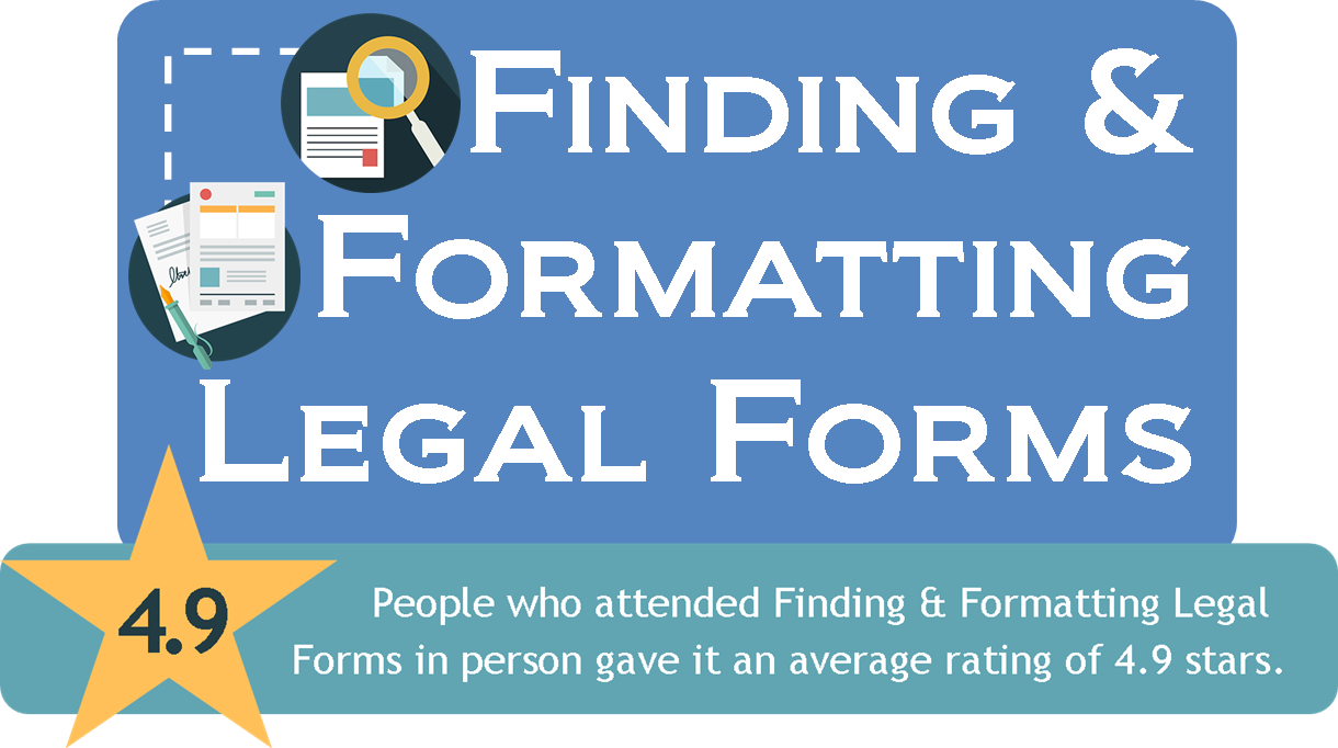 Finding & Formatting Legal Forms