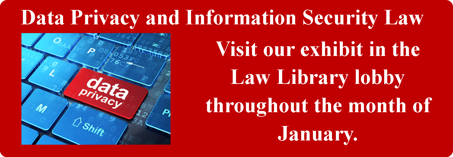 Data Privacy and Information Security Law Exhibit.png