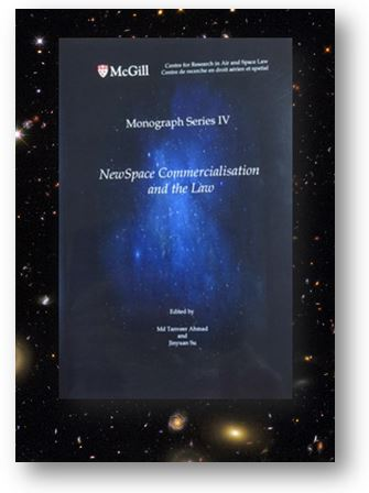 Edited by Md Tanveer Ahmad & Jinyuan Su  Published by McGill Centre for Research in Air and Space Law  KZD 1141 .M36 2017