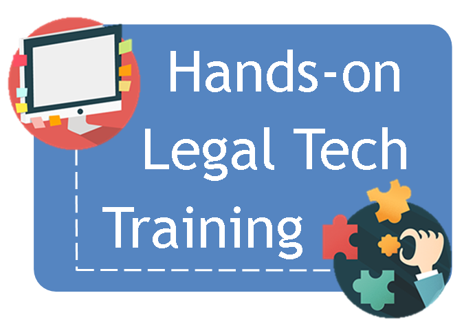 Hands-on Legal Tech Training - click to visit the Legal Tech Institute Course Calendar for event details and registration information.