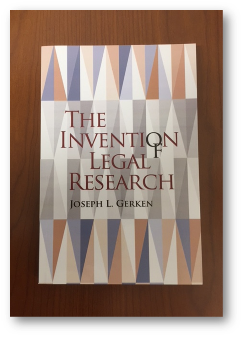 By Joseph L. Gerken  Published by William S. Hein & Co., Inc.  KF 240 .G47 2016