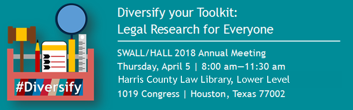 SWALL Pre-conference Workshop: Diversify Your Toolkit: Legal Research for Everyone