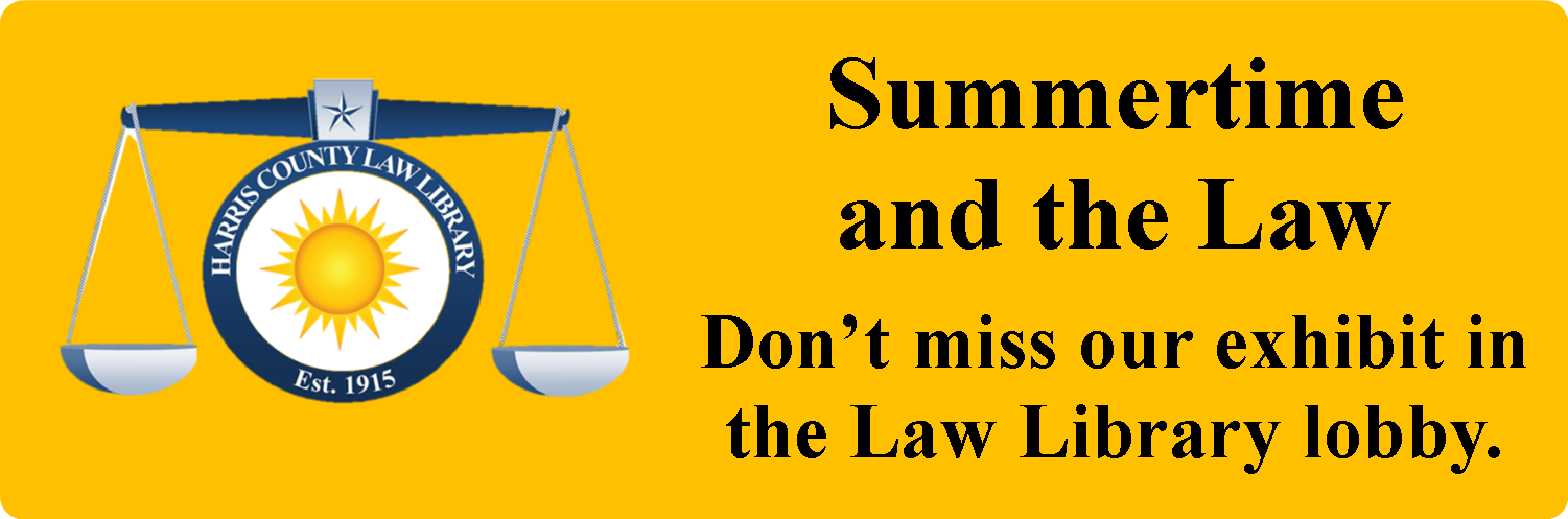Summertime and the Law. Don't miss our exhibit in the Law Library lobby through the end of July.