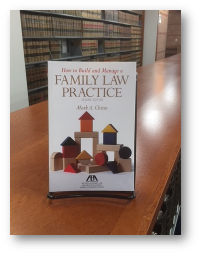 By Mark A. Chinn  Published by the American Bar Association, Section of Family Law, Law Practice Division  KF 300 .C455 2018