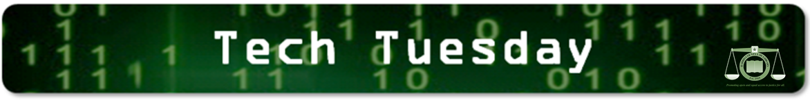 Tech Tuesday - click for more Tech Tuesday posts on Ex Libris Juris from the Harris County Law Library