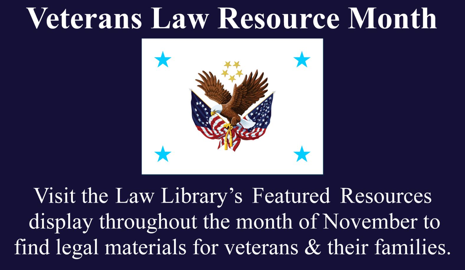 Veterans Law Resource Month - November 2018.JPG