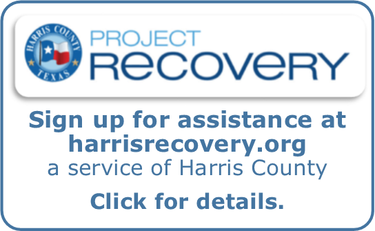 Sign up for assistance at harrisrecovery.org   a service of Harris County   Click for details.