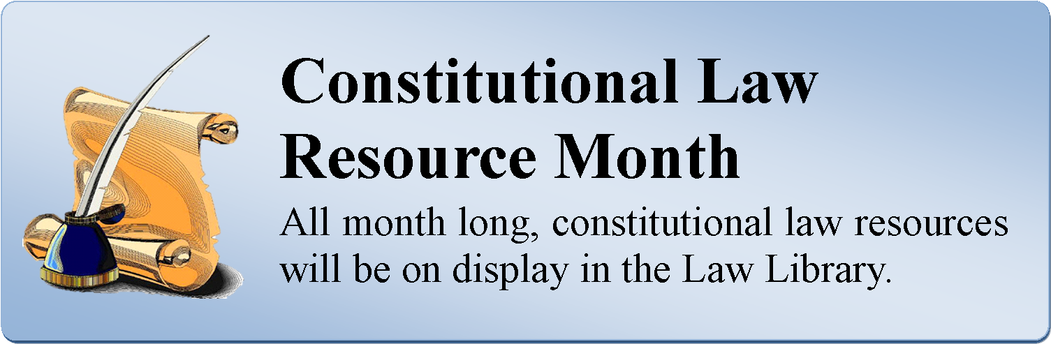 Constitutional Law Resource Month May 2019.png