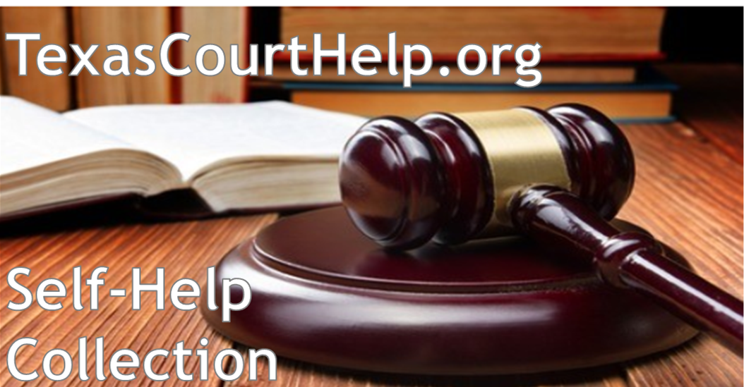 TexasCourtHelp.org Self-Help Collection