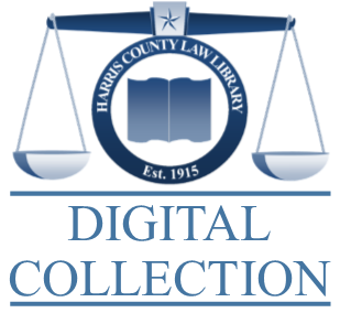 Harris County Law Library Digital Collection