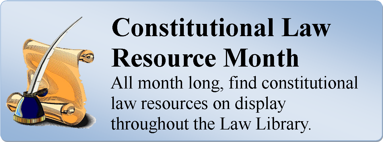 Constituional Law Resource Month - June 2019.png
