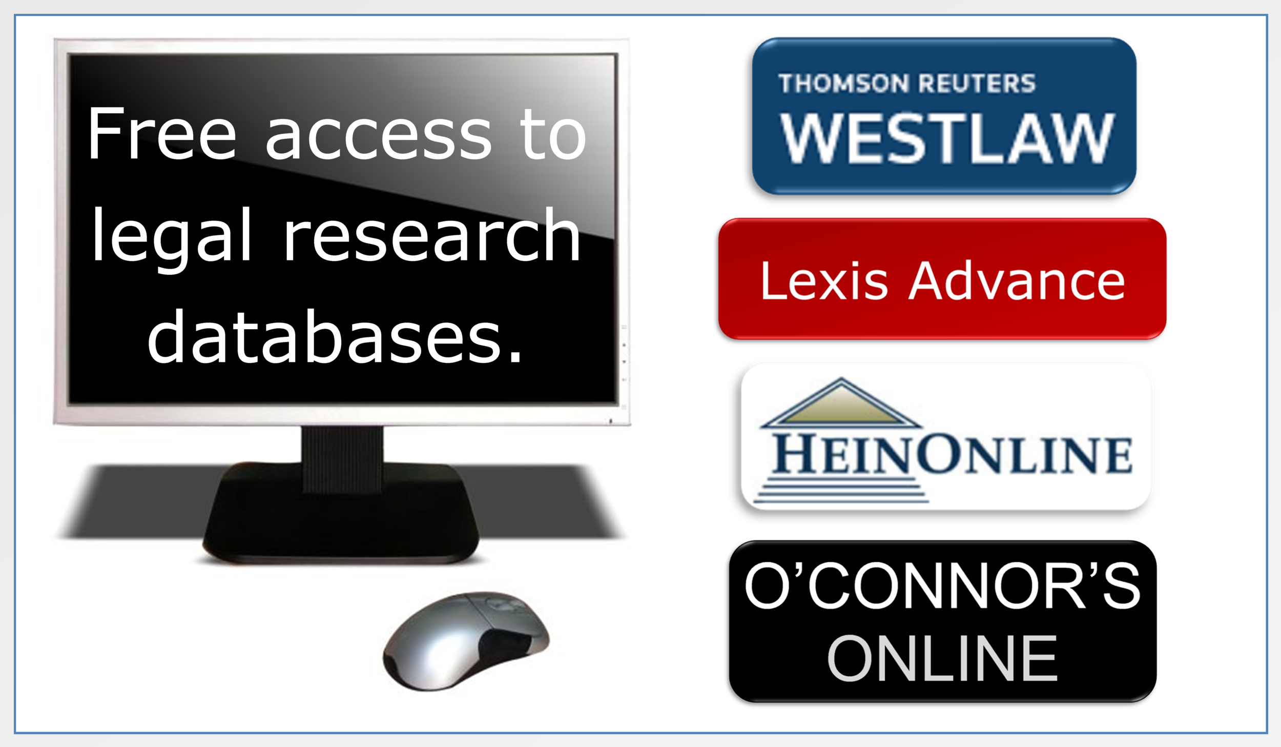 Free access to professional legal research databases at the Harris County Law Library.