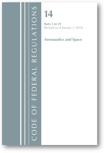 The  Code of Federal Regulations, Title 14: Aeronautics and Space  details the purpose, function, and organization of NASA as mandated by Congress.