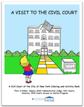 Access to Justice, New York State Courts: A Visit the the Civil Court