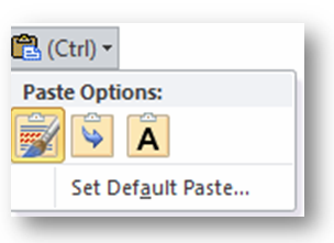 Use the Paste Special feature to Keep Source Formatting, Merge Formatting, or Keep Text Only.