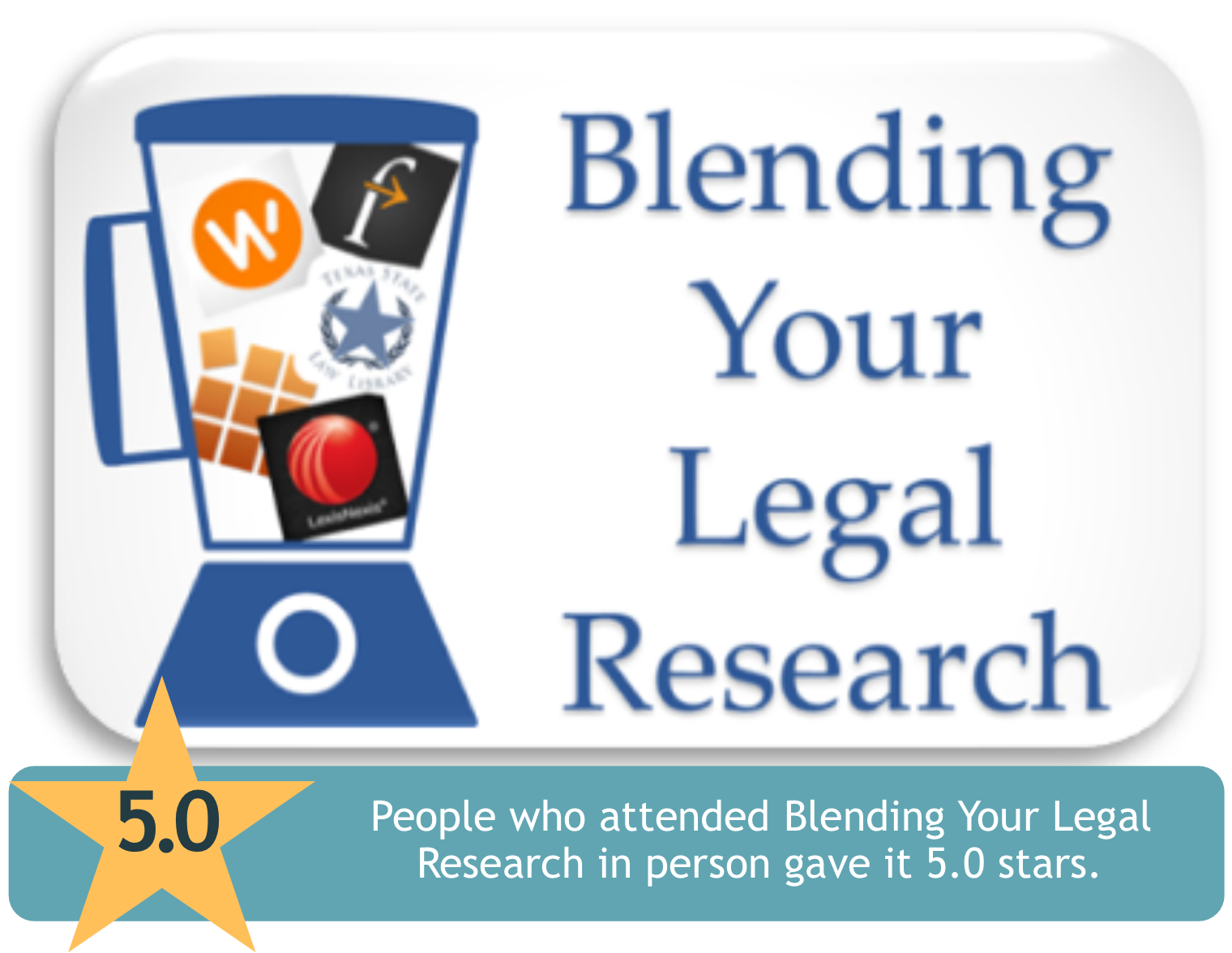 Blending Your Legal Research - People who attended this program in person gave it 5.0 stars.