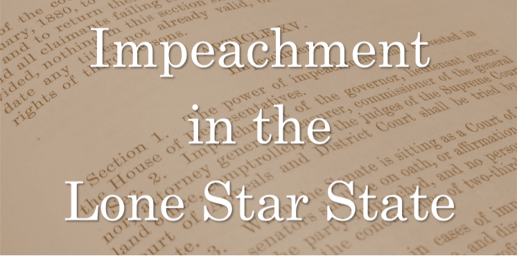 Impeachment in the Lone Star State